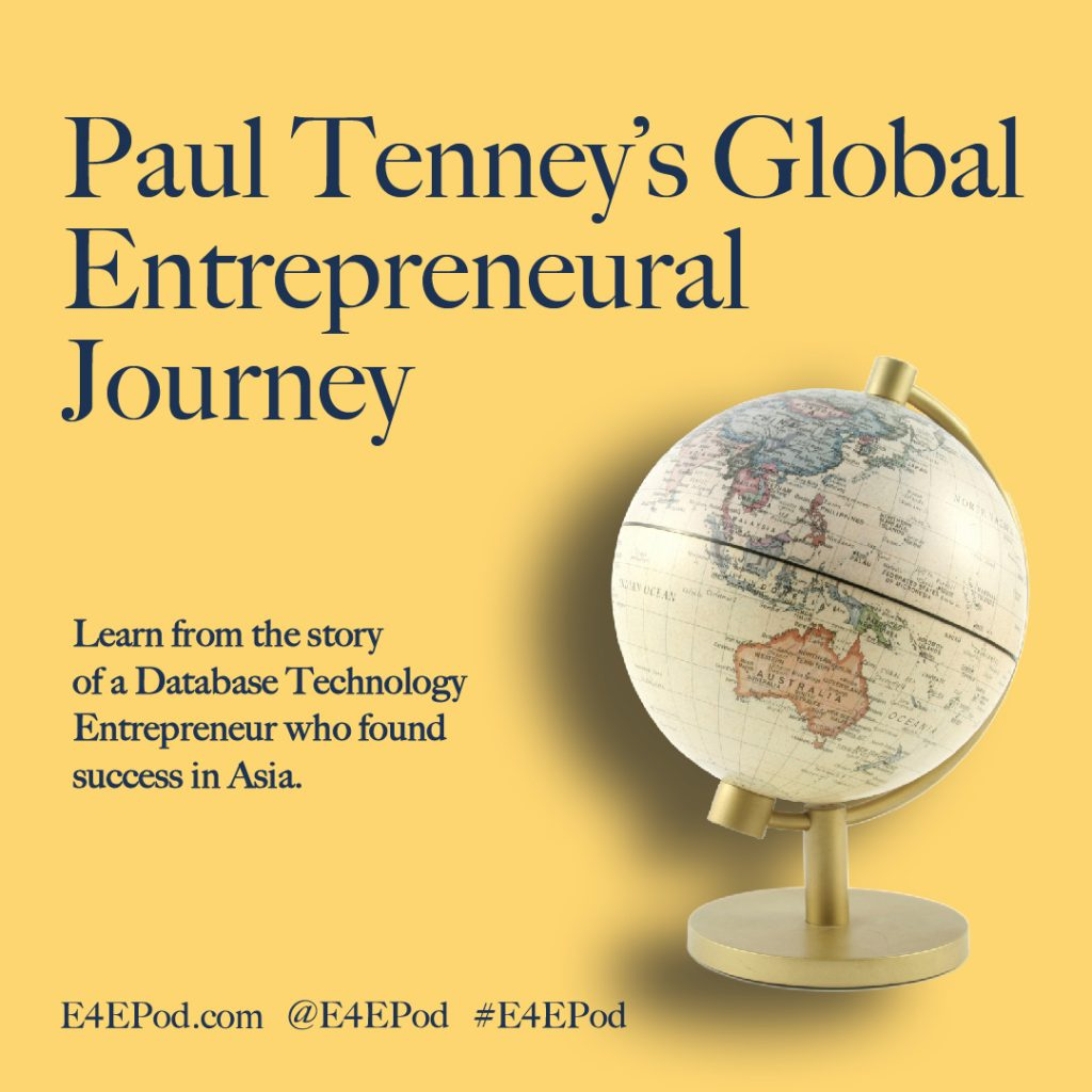 Paul Tenney's Global Entrepreneurial Journey