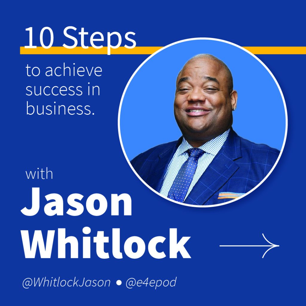 Jason Whitlock's 10 Steps to Business Success